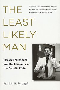 The Least Likely Man: Marshall Nirenberg and the Discovery of the Genetic Code (MIT Press)-cover