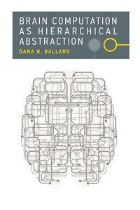 Brain Computation as Hierarchical Abstraction-cover