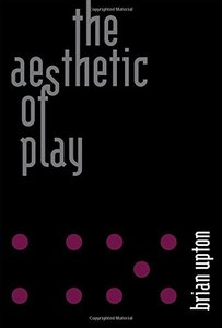 The Aesthetic of Play (MIT Press)-cover