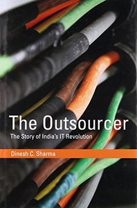 The Outsourcer: The Story of India's IT Revolution (History of Computing)-cover