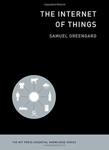 The Internet of Things (The MIT Press Essential Knowledge series)-cover
