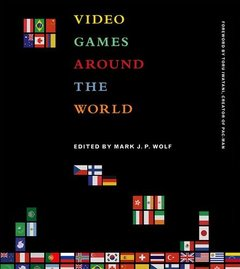 Video Games Around the World (MIT Press)-cover