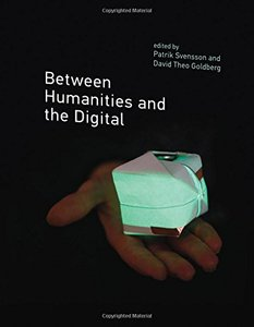 Between Humanities and the Digital (MIT Press)-cover