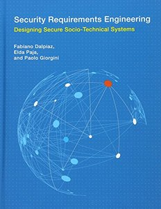 Security Requirements Engineering: Designing Secure Socio-Technical Systems (Information Systems)-cover