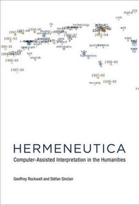 Hermeneutica: Computer-Assisted Interpretation in the Humanities (MIT Press)-cover