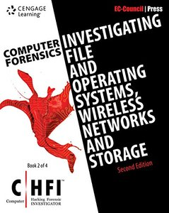 Computer Forensics: Investigating File and Operating Systems, Wireless Networks, and Storage (CHFI), 2/e-cover