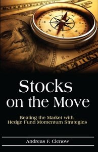Stocks on the Move: Beating the Market with Hedge Fund Momentum Strategies-cover