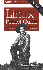 Linux Pocket Guide: Essential Commands 3/e-cover