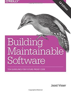 Building Maintainable Software, C# Edition: Ten Guidelines for Future-Proof Code (Paperback)-cover