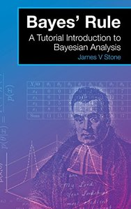 Bayes' Rule: A Tutorial Introduction to Bayesian Analysis-cover