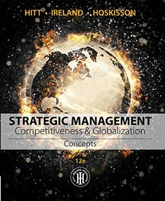 Strategic Management: Competitiveness & Globalization Concepts, 12/e (Paperback)-cover