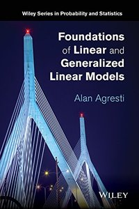 Foundations of Linear and Generalized Linear Models (Hardcover)-cover