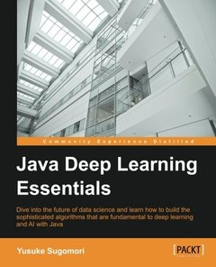 Java Deep Learning Essentials (Paperback)-cover