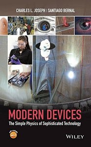 Modern Devices: The Simple Physics of Sophisticated Technology (Hardcover)-cover