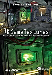 3D Game Textures: Create Professional Game Art Using Photoshop-cover