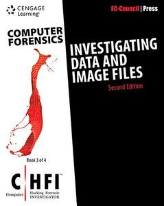 Computer Forensics: Investigating Data and Image Files (CHFI), 2/e (Paperback)-cover