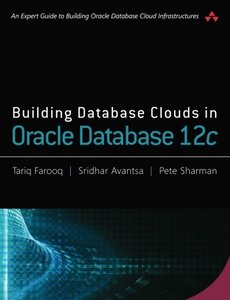 Building Database Clouds in Oracle 12c-cover