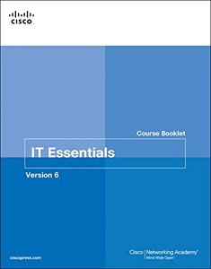 IT Essentials  Course Booklet, Version 6 (Course Booklets)-cover