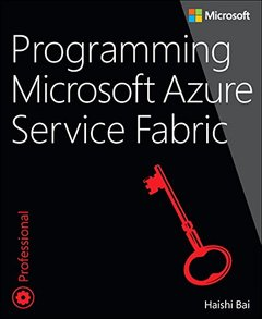Programming Microsoft Azure Service Fabric (Paperback)-cover