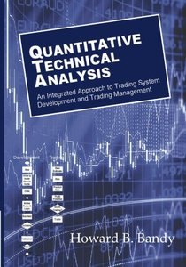 Quantitative Technical Analysis: An integrated approach to trading system development and trading management (Paperback)-cover
