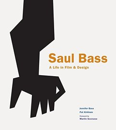 Saul Bass: A Life in Film & Design-cover