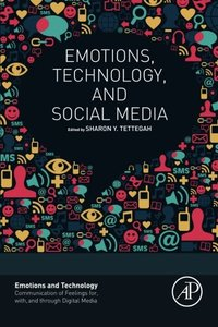 Emotions, Technology, and Social Media (Emotions and Technology)-cover