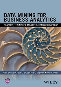 Data Mining for Business Analytics: Concepts, Techniques, and Applications with JMP Pro (Hardcover)-cover