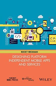 Designing Platform Independent Mobile Apps and Services-cover