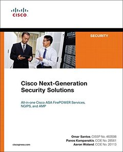 Cisco Next-Generation Security Solutions: All-in-one Cisco ASA Firepower Services, NGIPS, and AMP (Networking Technology: Security)-cover