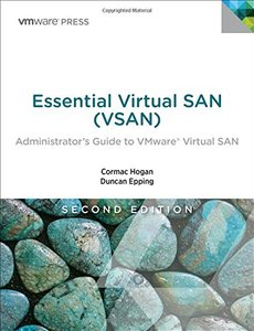 Essential Virtual SAN (VSAN): Administrator's Guide to VMware Virtual SAN (2nd Edition)-cover