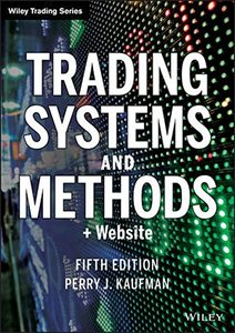 Trading Systems and Methods, + Website (+ Website) ( Wiley Trading #591 ) (5TH ed.)-cover
