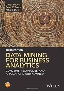 Data Mining for Business Analytics: Concepts, Techniques, and Applications with XLMiner (Hardcover)-cover