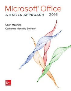 Microsoft Office 2016: A Skills Approach-cover