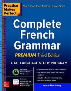 Practice Makes Perfect: Complete French Grammar, Premium Third Edition (Practice Makes Perfect (McGraw-Hill))-cover
