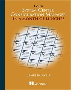 Learn System Center Configuration Manager in a Month of Lunches-cover