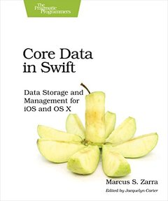 Core Data in Swift: Data Storage and Management for iOS and OS X-cover