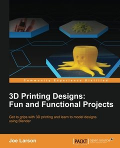 3D Printing Designs: Fun and Functional Projects-cover