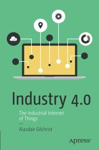 Industry 4.0: The Industrial Internet of Things-cover