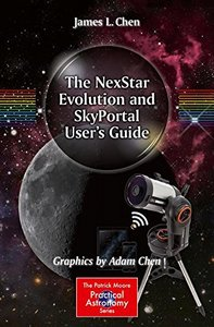 The NexStar Evolution and SkyPortal User's Guide (The Patrick Moore Practical Astronomy Series)-cover