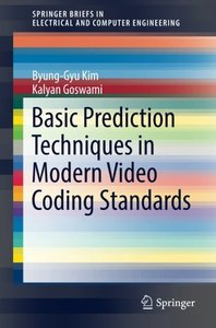Basic Prediction Techniques in Modern Video Coding Standards (SpringerBriefs in Electrical and Computer Engineering)-cover