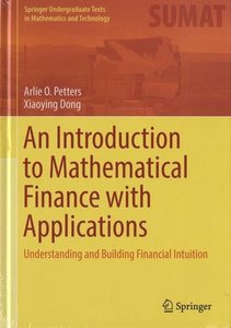 An Introduction to Mathematical Finance with Applications: Understanding and Building Financial Intuition (Springer Undergraduate Texts in Mathematics and Technology)-cover