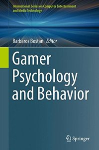 Gamer Psychology and Behavior (International Series on Computer Entertainment and Media Technology)-cover