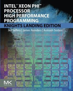 Intel Xeon Phi Processor High Performance Programming: Knights Landing Edition  (paper) 2/e-cover