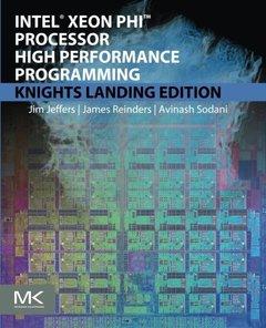 Intel Xeon Phi Processor High Performance Programming: Knights Landing Edition  (paper) 2/e-cover
