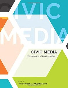 Civic Media: Technology, Design, Practice (MIT Press)-cover