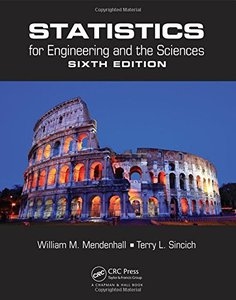 Statistics for Engineering and the Sciences, 6/e (Hardcover)-cover