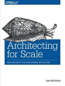 Architecting for Scale: High Availability for Your Growing Applications-cover