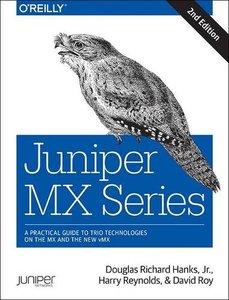 Juniper MX Series: A Comprehensive Guide to Trio Technologies on the MX (2/e)-cover