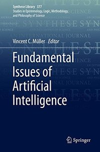 Fundamental Issues of Artificial Intelligence (Synthese Library)