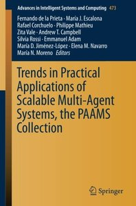 Trends in Practical Applications of Scalable Multi-Agent Systems, the PAAMS Collection (Advances in Intelligent Systems and Computing)-cover